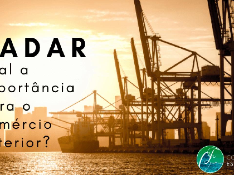 Radar: qual a importância para o comércio exterior?