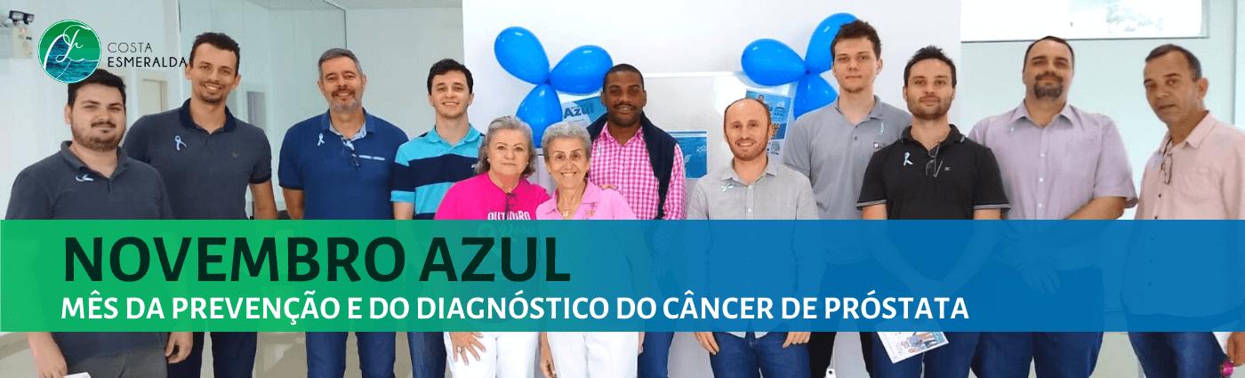 Novembro Azul: Mês da prevenção e do diagnóstico do câncer de próstata